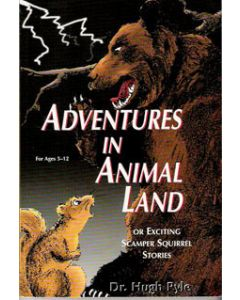Adventures in Animal Land - Hugh Pyle