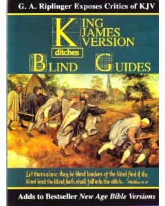 Blind Guides 2013 UPDATE by Gail Riplinger