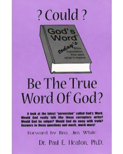 Could God's Word be the True Word of God? - Paul Heaton