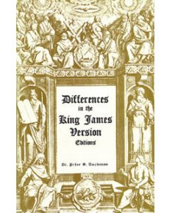 Differences in the King James Version Editions - Dr. Peter S. Ruckman