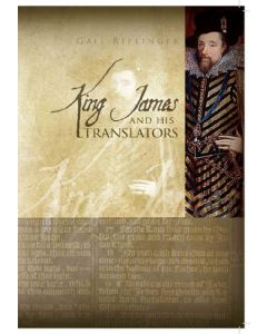 King James and His Translators by Gail Riplinger