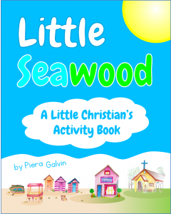 LITTLE SEAWOOD - A LITTLE CHRISTIAN'S ACTIVITY BOOK by Piera Galvin front