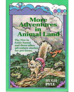More Adventures in Animal Land - Hugh Pyle