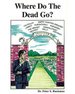 Where Do The Dead Go?