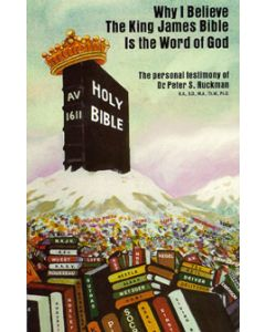 Why I Believe The King James Bible is the Word of God