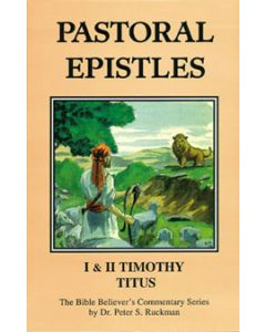 Commentary on Pastoral Epistles: I & II Timothy