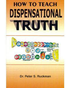 How to Teach Dispensational Truth