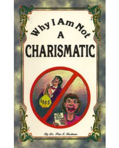 RK-2937 Dr. Ruckman - Why I Am Not a Charismatic