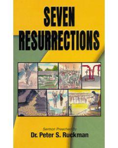 Seven Resurrections - Peter S. Ruckman