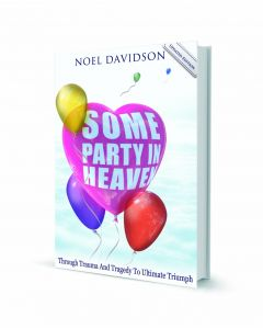Some Party in Heaven (Updated Edition 2012) - Noel Davidson