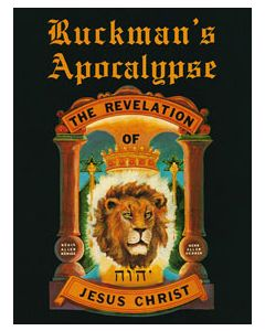 Ruckman's Apocalypse: The Revelation of Jesus Christ - Dr. Peter S. Ruckman