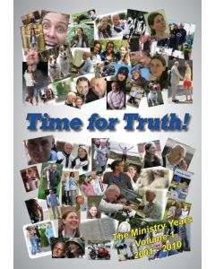 Time for Truth! - The Ministry Years Volume 1 (2001-2010)