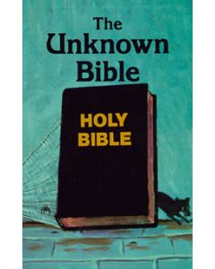 The Unknown Bible - Dr. Peter S. Ruckman