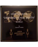 "The Greatest Book on ""Dispensational Truth"" in the World - 100th anniversary edition"