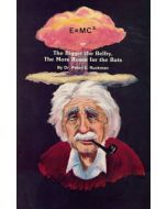 E=MC2 - Dr. Peter S. Ruckman