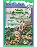 More Adventures in Animal Land - Hugh Pyle