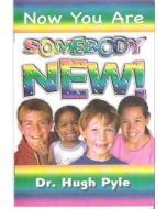 Now You Are Somebody New! - Hugh Pyle