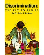 Discrimination: The Key to Sanity