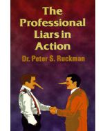 The Professional Liars in Action