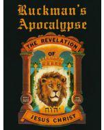Ruckman's Apocalypse: The Revelation of Jesus Christ - Dr. Peter S. Ruckman