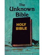 The Unknown Bible - Dr Peter S. Ruckman
