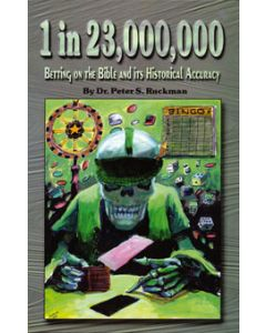 1 in 23,000,000 - Peter S. Ruckman