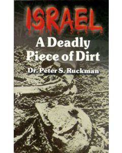 Israel: A Deadly Piece of Dirt