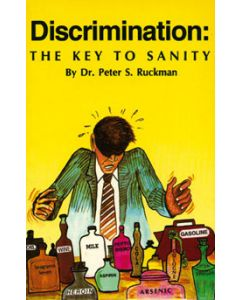 Discrimination: The Key to Sanity