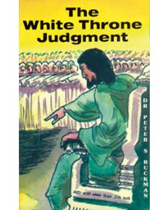 The White Throne Judgment - Peter S. Ruckman