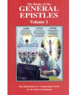 Commentary on General Epistles Volume 1: James, I & II Peter